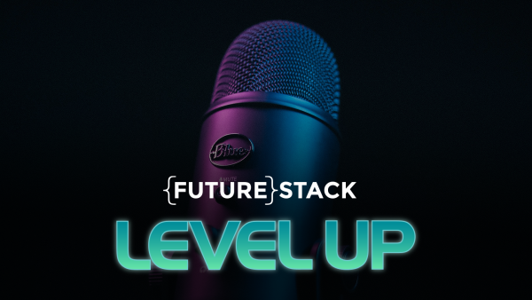 stylized image of a microphone and the FutureStack logo and stylized teal LEVEL UP underneath